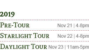 Pre-Tour, Starlight Tour, Daylight Tour 2019