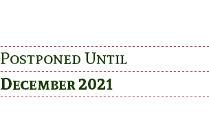 Postponed Until December 2021